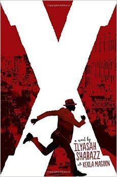 X A Novel by Kekla Magoon