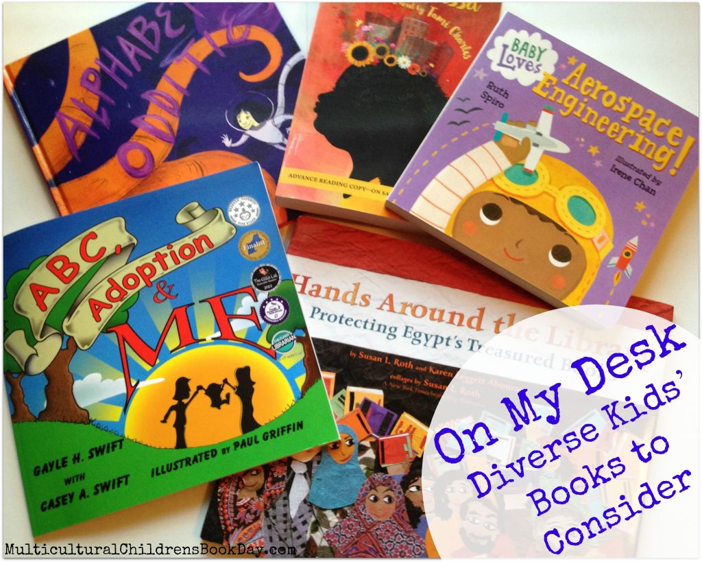 On My Desk Diverse Kids' Books to Consider