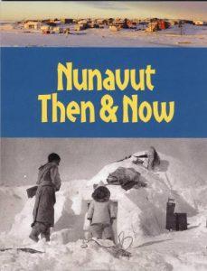 Nunavut Then & Now