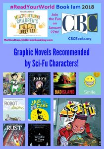 Graphic Novels Recommended by Sci-Fu Characters!