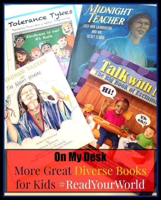 On My Desk | More Great Diverse Books for Kids