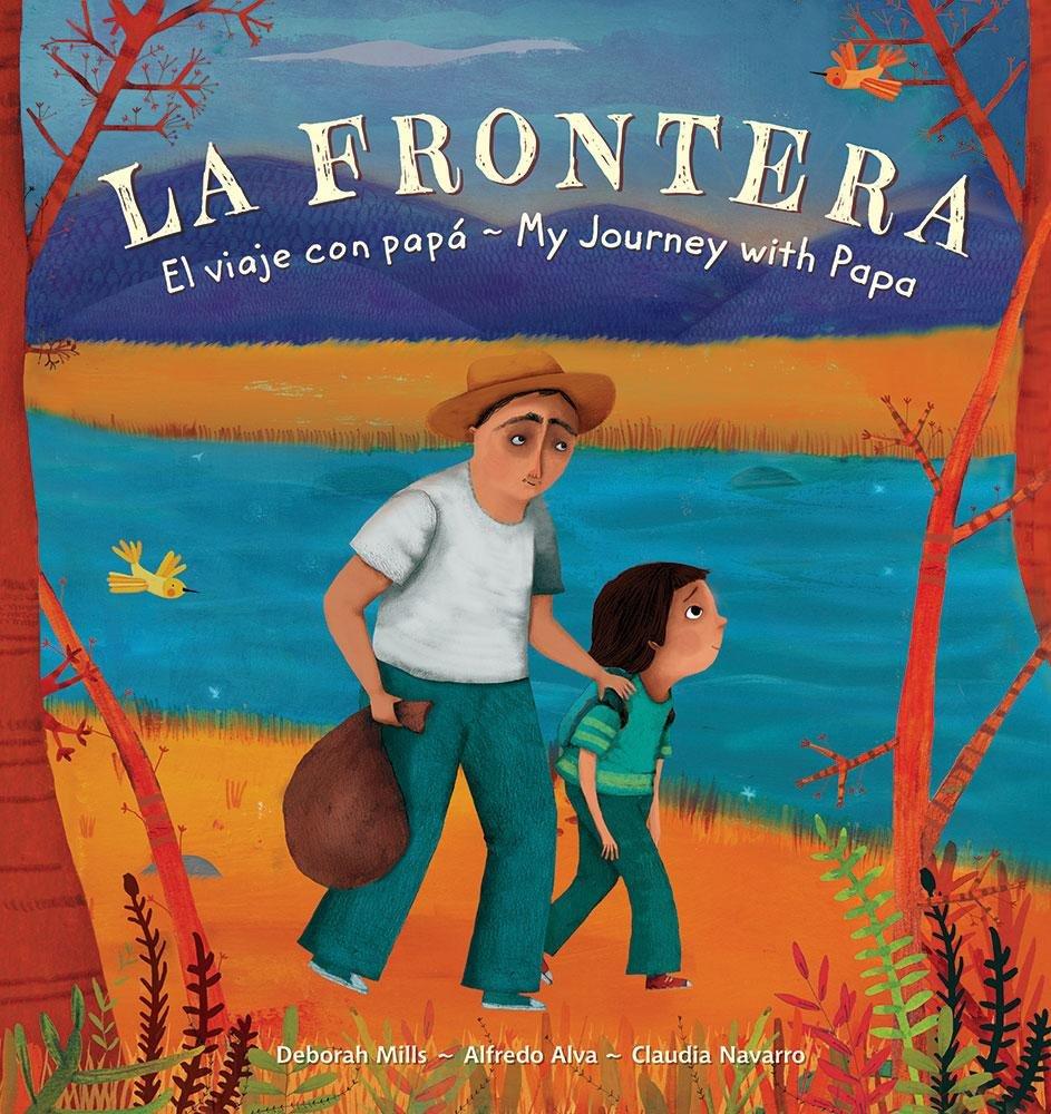 La Frontera Tera: El Viaje Con Papa / My Journey With Papa