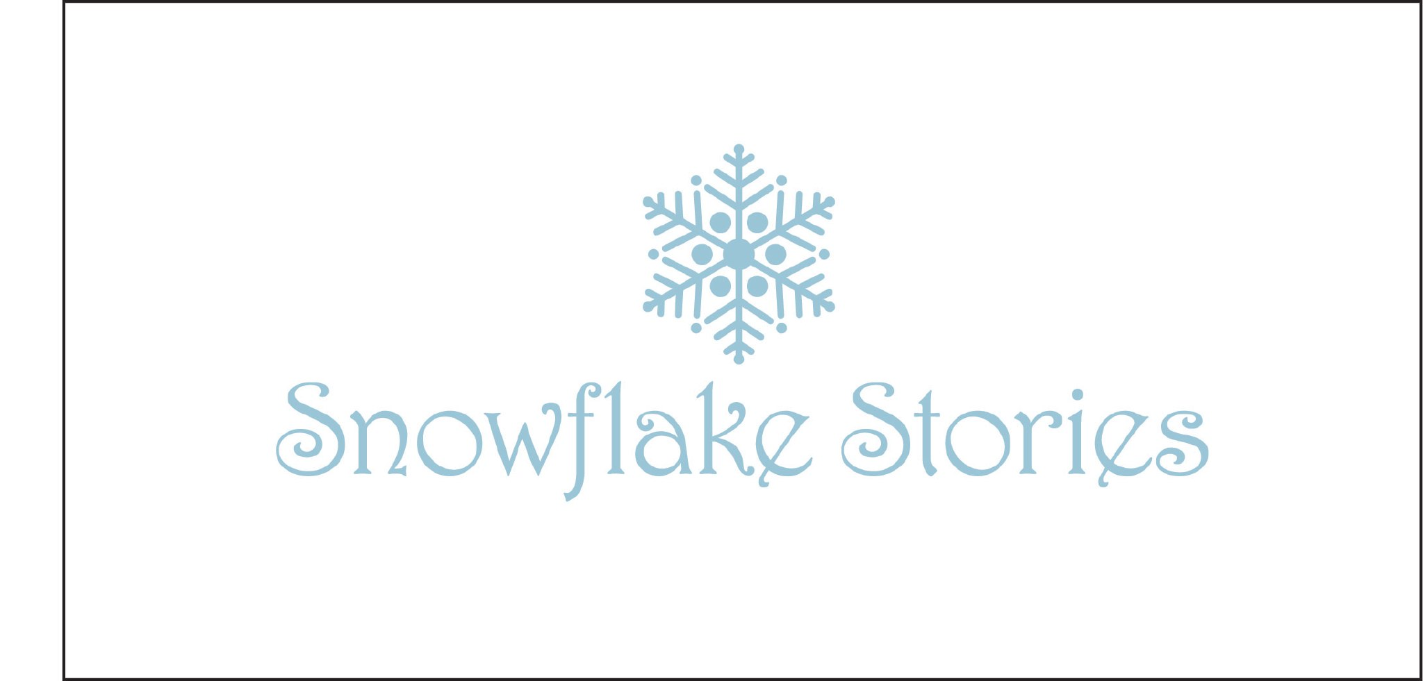Snowflake Stories