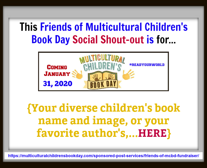 Friends of Multicultural Children's Book Day Social Shout Out