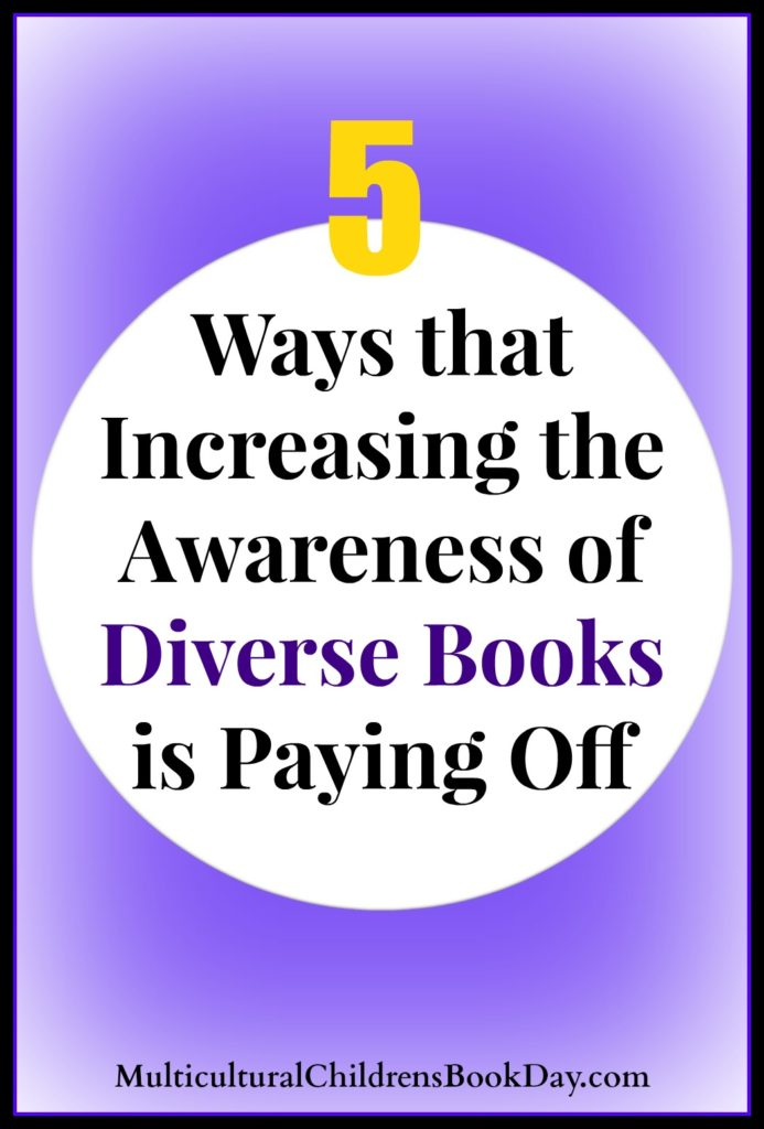 5 Ways that Increasing the Awareness of Diverse Books is Paying Off