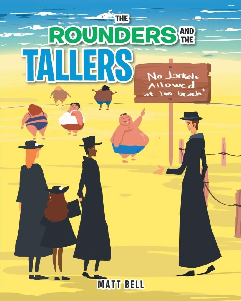 The Rounders and the Tallers